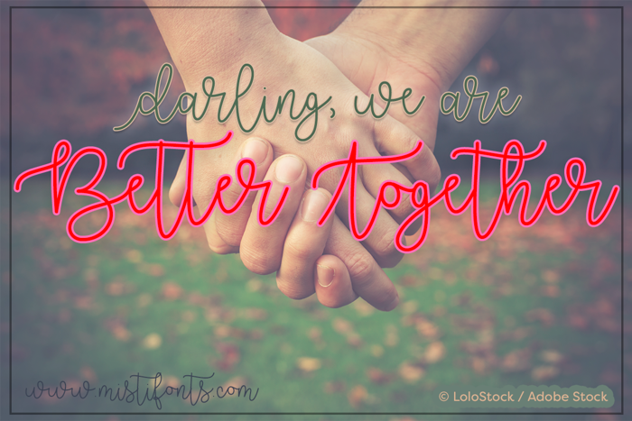 Better Together Font poster