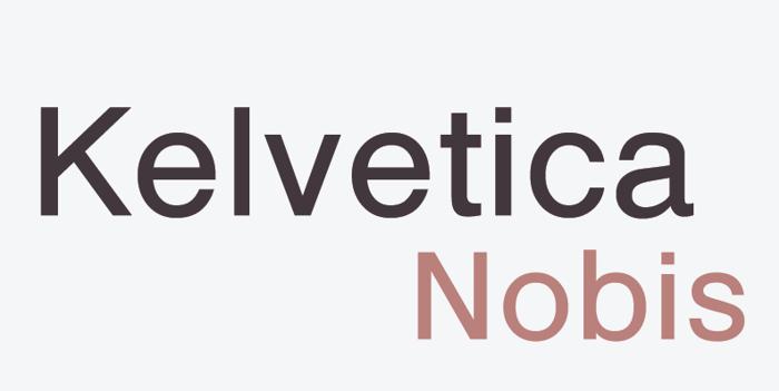 Kelvetica Nobis Font poster