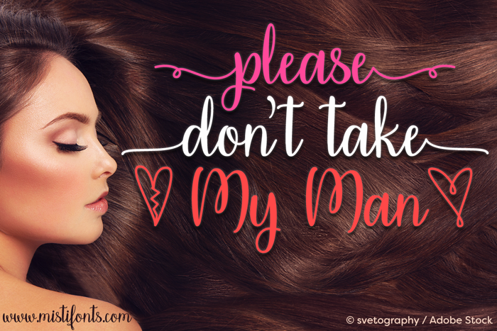 Please Dont Take My Man Font poster