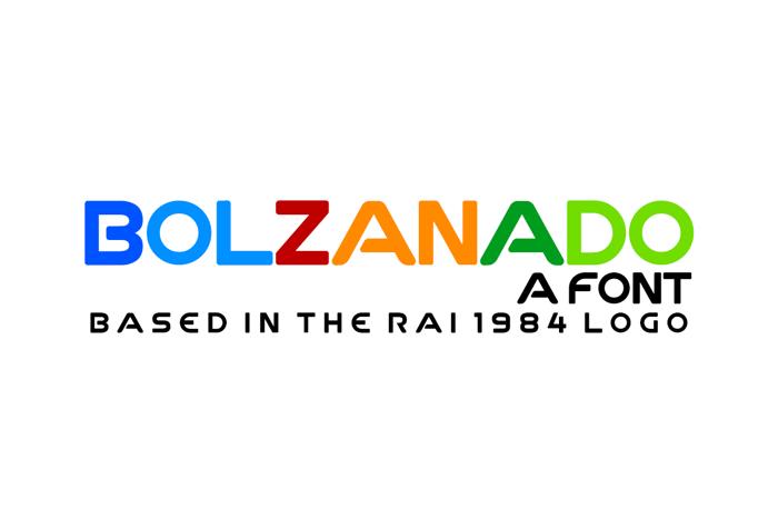 Bolzanado Font poster