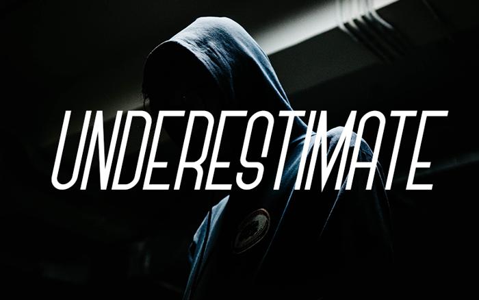 Underestimate Font poster