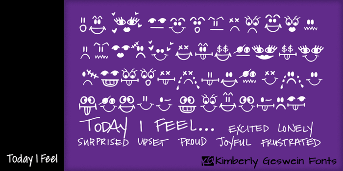 Today I Feel Font poster
