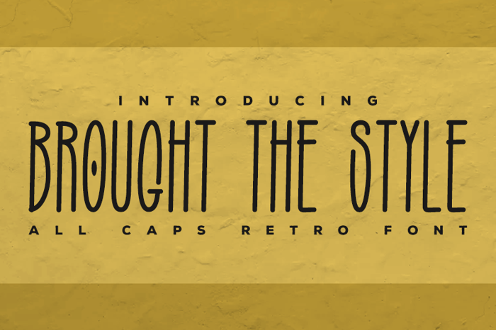BROUGHT THE STYLE Font poster