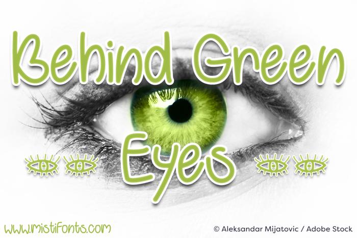 Behind Green Eyes Font poster