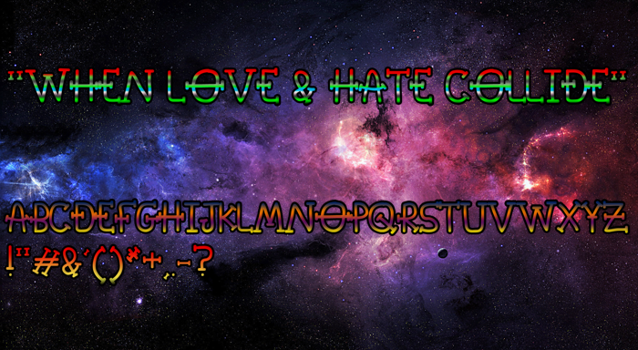 When Love & Hate Collide Font poster