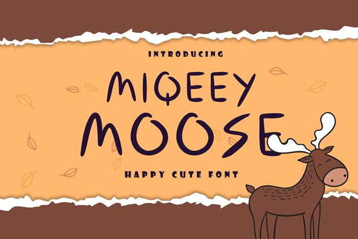 Miqeey Moose Font poster