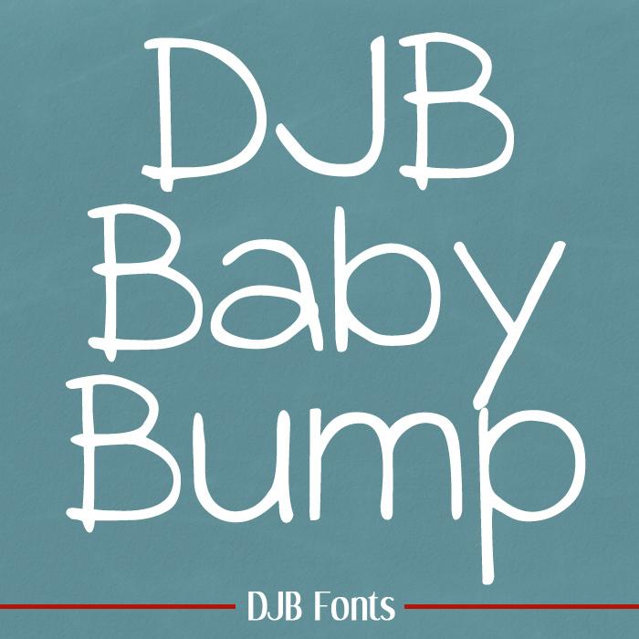 DJB BABY BUMP Font poster