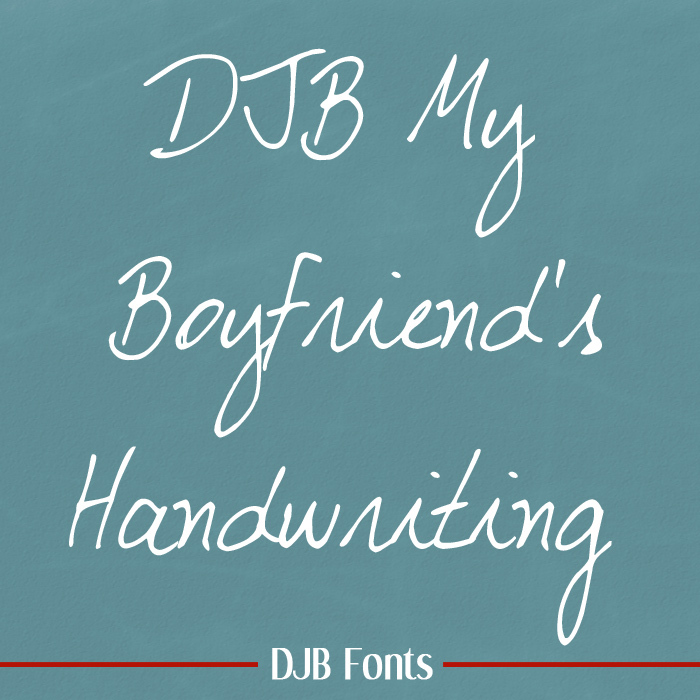 DJB My Boyfriend's Handwriting Font poster