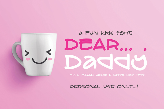 DEAR Daddy Font poster