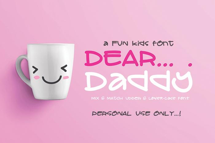 DEAR Daddy Font