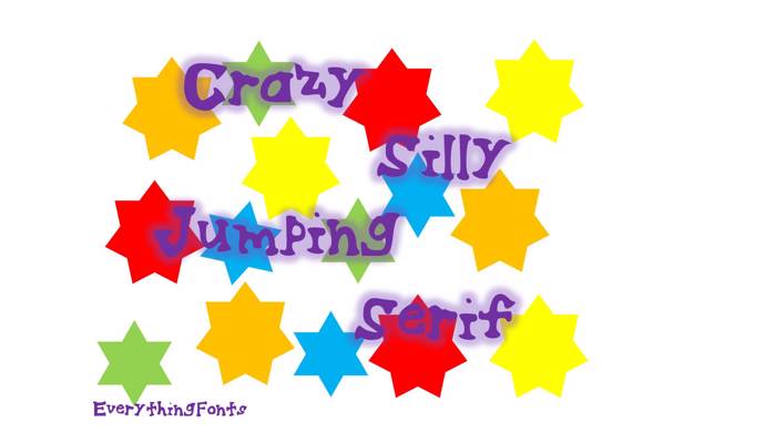 CrazySillyJumpingSerif Font poster