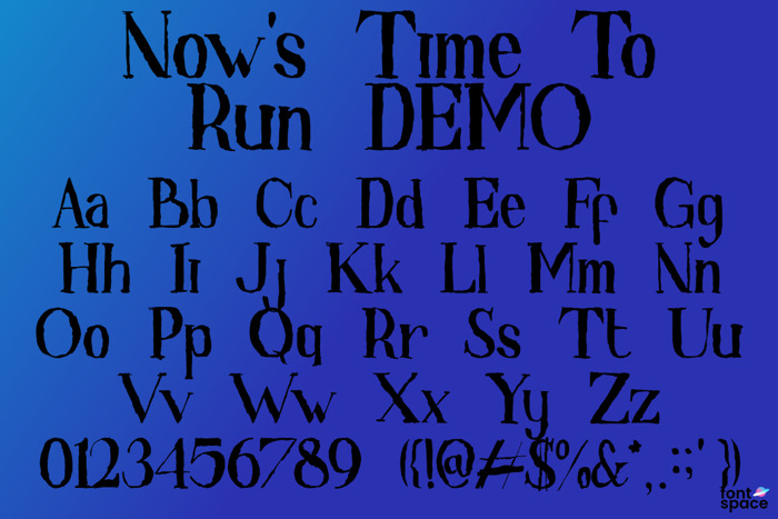Now 's Time To Run Font poster
