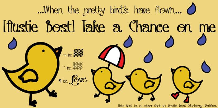 Austie Bost Take a Chance Font poster