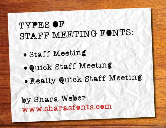 ReallyQuickStaffMeeting Font poster