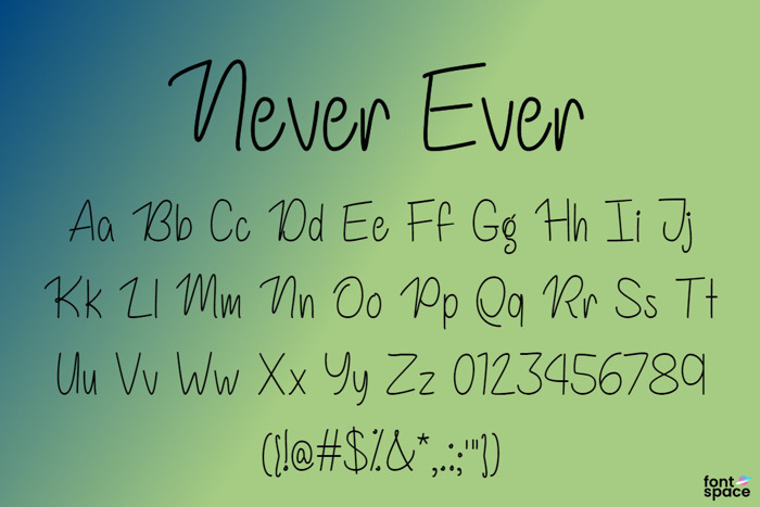 Never Ever Font poster