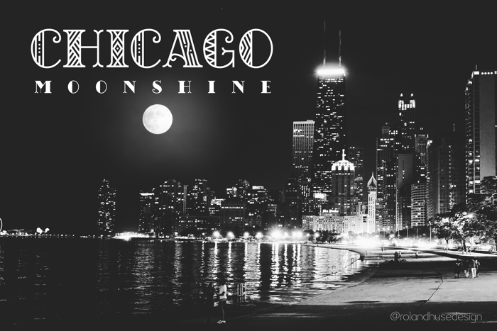 CHICAGO moonshine demo Font poster