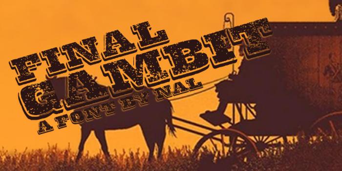 Final Gambit Font poster