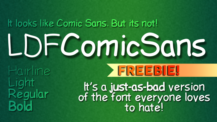 LDFComicSans Font poster
