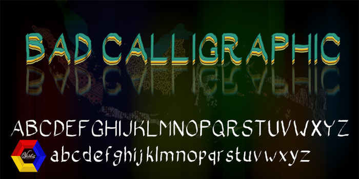 Bad Calligraphic Font poster