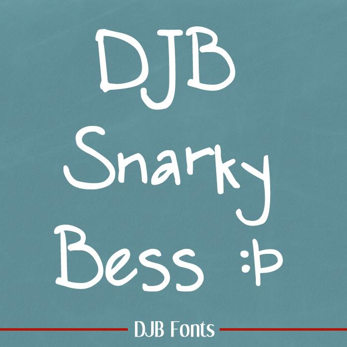 DJB SNARKY BESS Font poster