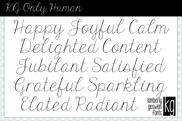 KG Only Human Font poster