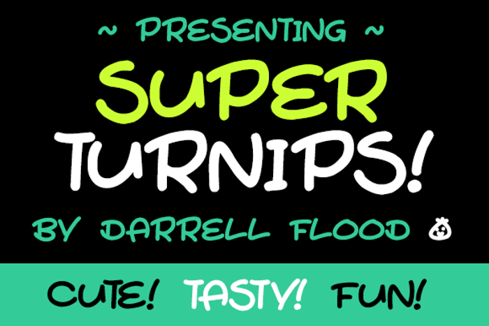 Super Turnips Font poster
