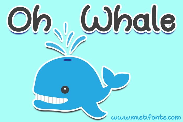 Oh Whale Font poster