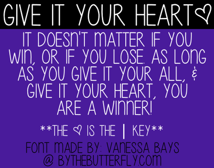 Give Your Heart Font poster