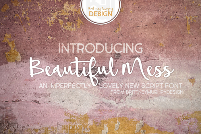 Beautiful Mess Font poster