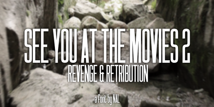 See You At The Movies 2: Reveng Font poster