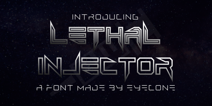 Lethal Injector Font poster