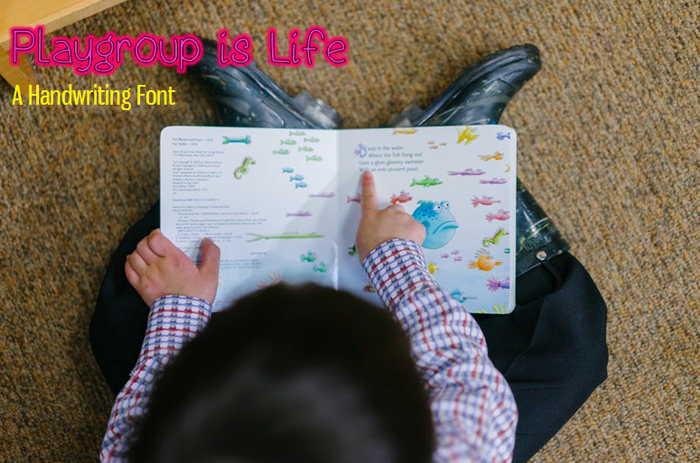 Playgroup is Life Font poster