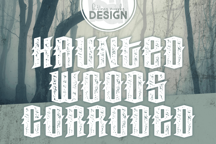 Haunted Woods Corroded Font poster