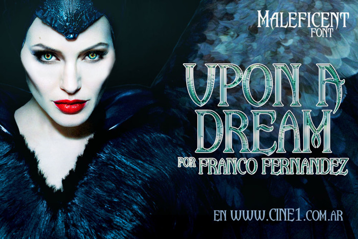 Upon A Dream (Maleficent) Font poster