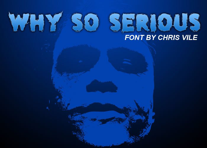 why so serious Font poster