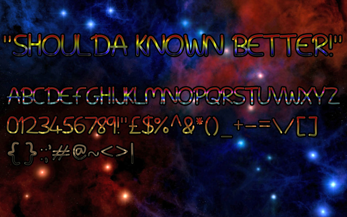 Shoulda Known Better! Font poster