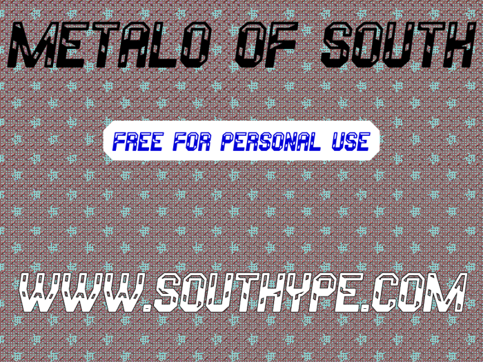 Metalo Of South St Font poster
