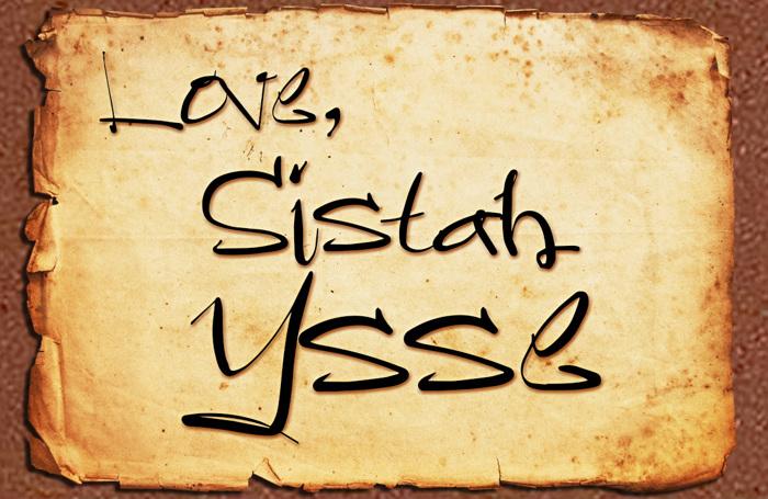 Sistah Ysse Font poster