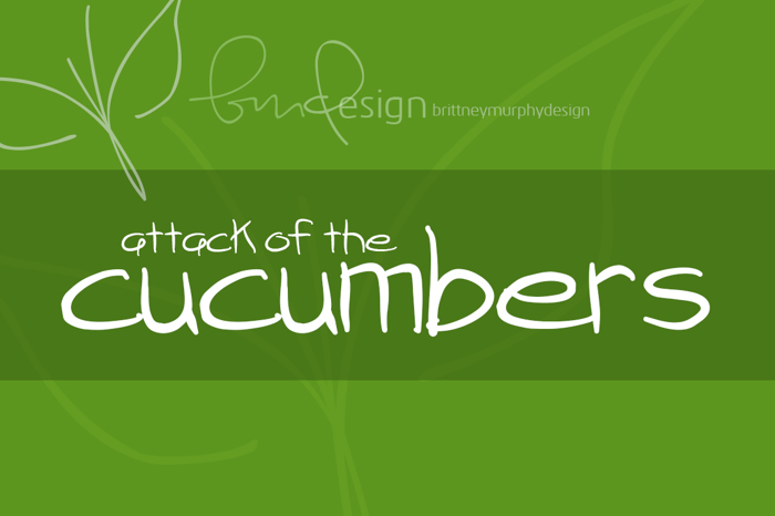 attack of the cucumbers Font poster