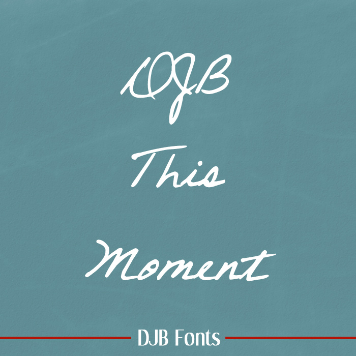 DJB This Moment Font poster