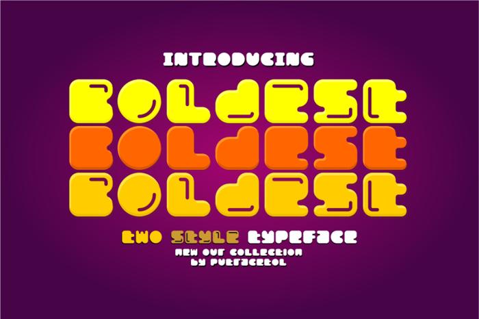 Boldest Font poster