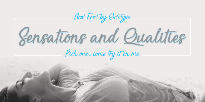 Sensations and Qualities Font poster