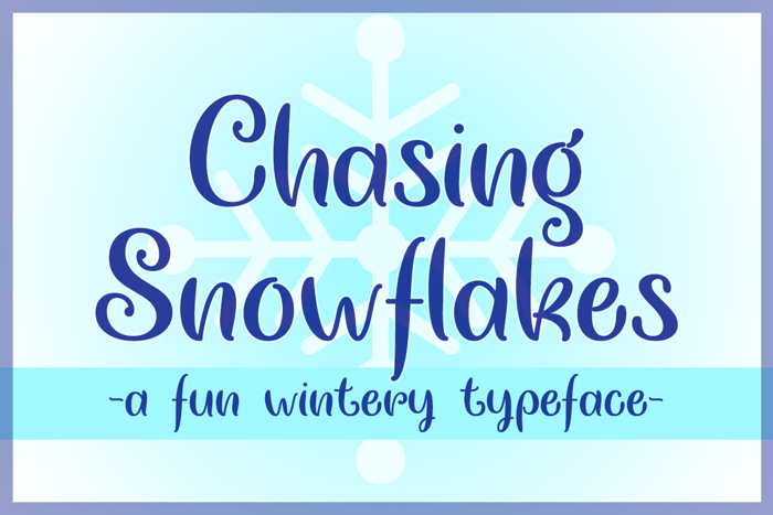 Chasing Snowflakes Font poster