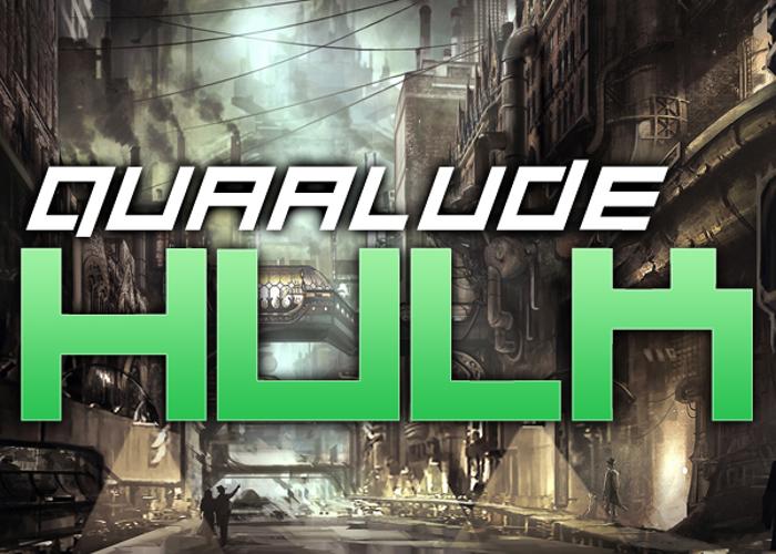 Quaalude hulk Font poster