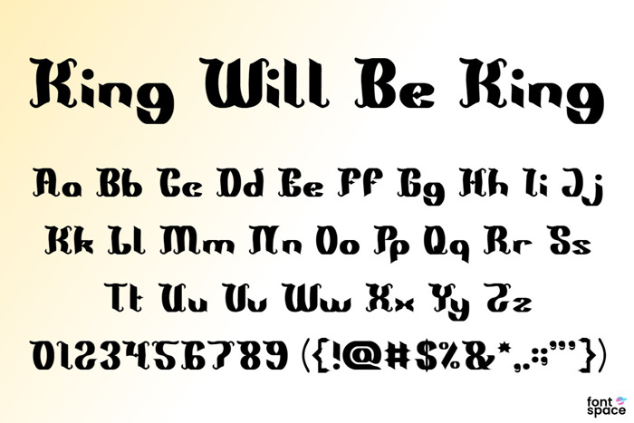 King Will Be King Font poster