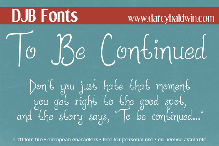 DJB To Be Continued Font poster