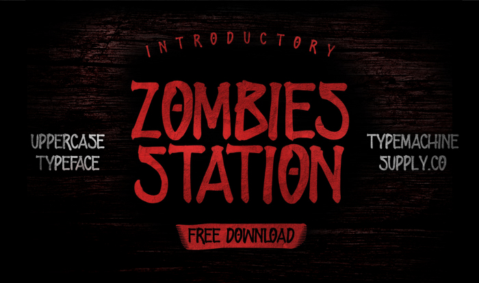 ZOMBIES STATION Font poster