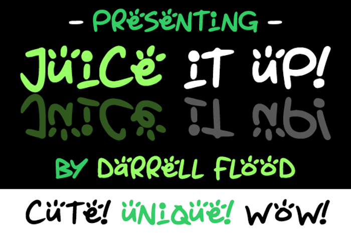 Juice it up Font poster
