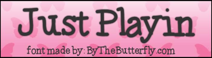 JustPlayin Font poster