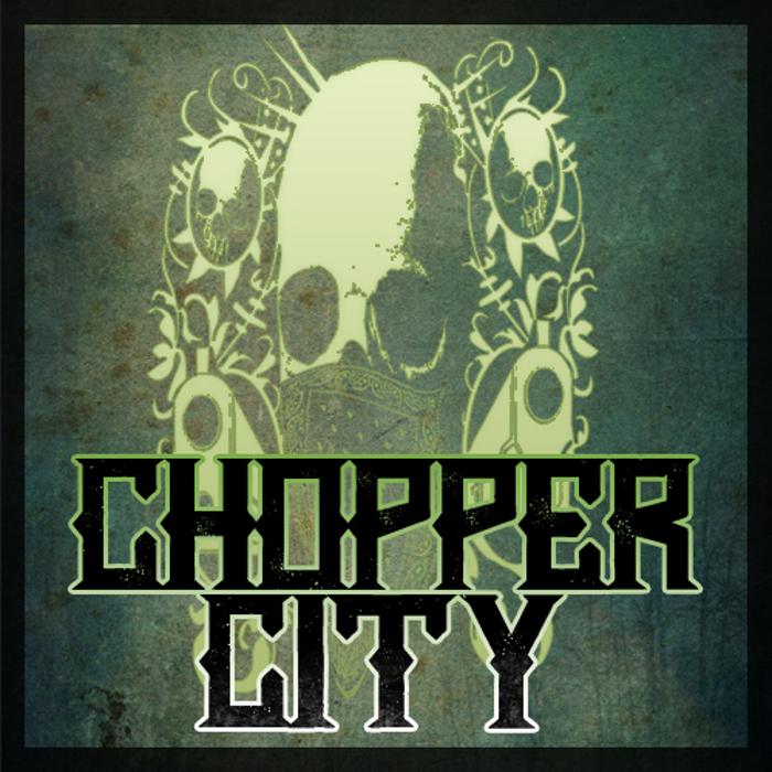 Chopper City Font poster